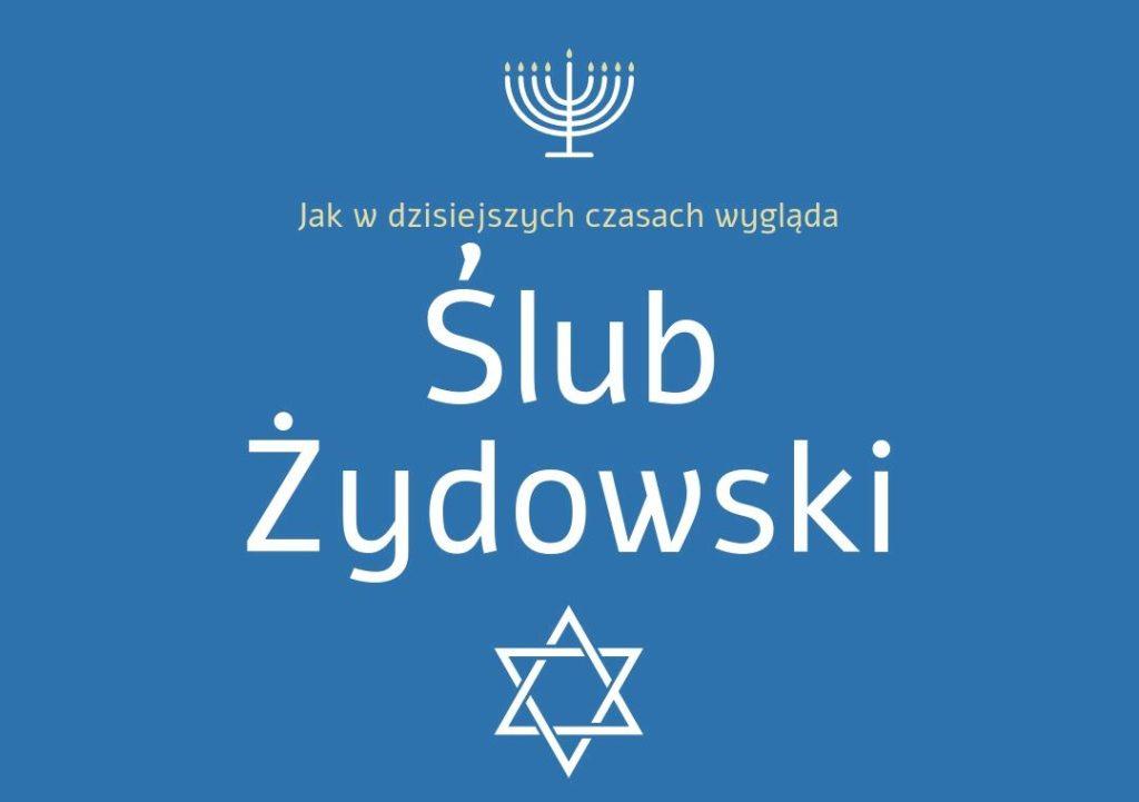 jak wygląda ślub żydowski w polsce